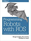 Programming Robots with ROS: A Practical Introduction to the Robot Operating System (English Edition)