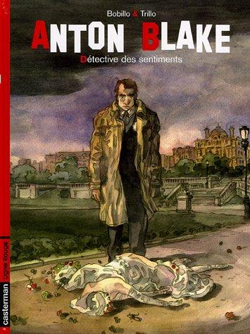 Anton Blake, Tome 1 : Détective des sentiments
