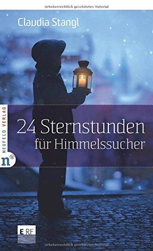 24 Sternstunden für Himmelssucher (Adventskalenderbuch)