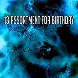 13 Assortment for Birthday