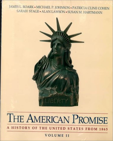 The American Promise: A History of the United States/With Historical Geography Workbook