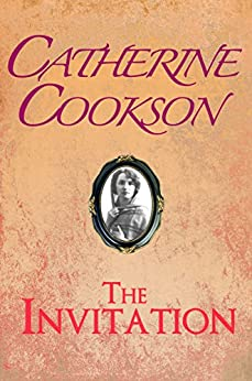 The Invitation by [Catherine Cookson]