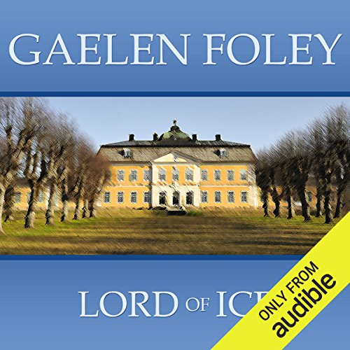 Lord of Ice                   By:                                                                                                                                 Gaelen Foley                               Narrated by:                                                                                                                                 Emma Greene                      Length: 10 hrs and 48 mins     7 ratings     Overall 3.1