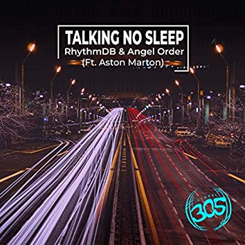 Talking No Sleep (feat. Aston Marton)