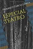 Especial Teatro: Libro de dominio público (Clásicos Renacidos Especial)