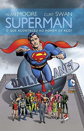 Superman: O Que Aconteceu ao Homem de Aço?: 1