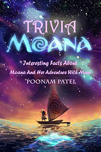 Moana Trivia : Interesting Facts About Moana And Her Adventure With Maui