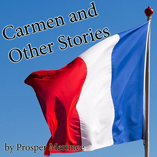 Carmen and Other Stories                   By:                                                                                                                                 Prosper Merimee                               Narrated by:                                                                                                                                 Walter Covell                      Length: 3 hrs and 26 mins     Not rated yet     Overall 0.0