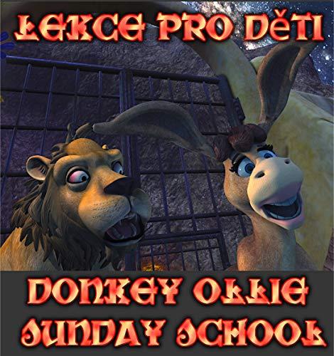 Donkey Ollie  Sunday School  Lessons: Czech Comic  Series (English Edition)
