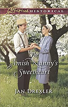The Amish Nanny's Sweetheart (Amish Country Brides Book 2) by [Jan Drexler]