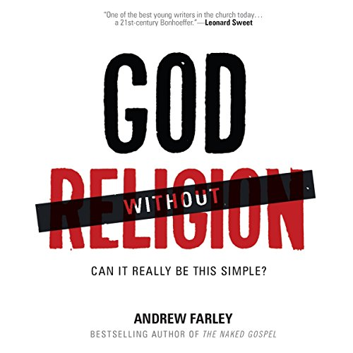 God Without Religion Audiobook By Andrew Farley cover art
