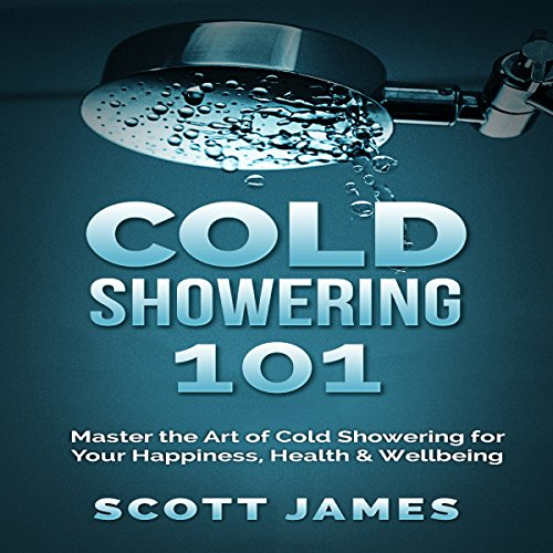 Cold Showering 101 audiobook cover art