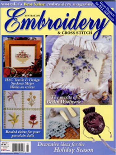 Lowest Price! Australian Embroidery and Cross Stitch Magazine, Vol. 8 No. 1