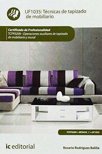Técnicas de tapizado de mobiliario. tcpf0209 - operaciones auxiliares de tapizado de mobiliario y mural de Rosario Rodríguez Baliña (13 may 2013) Tapa blanda ⭐