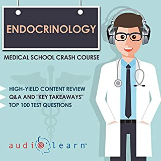 Endocrinology - Medical School Crash Course                   By:                                                                                                                                 AudioLearn Medical Content Team                               Narrated by:                                                                                                                                 Kevin Charles                      Length: 6 hrs and 21 mins     5 ratings     Overall 4.8
