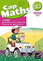 Cap Maths 2016: Cahier de geometrie et mesure CE2
