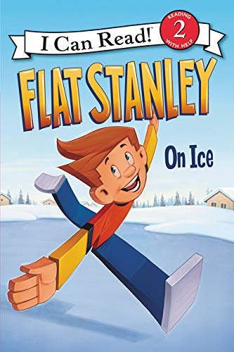 Flat Stanley: On Ice (I Can Read Level 2)