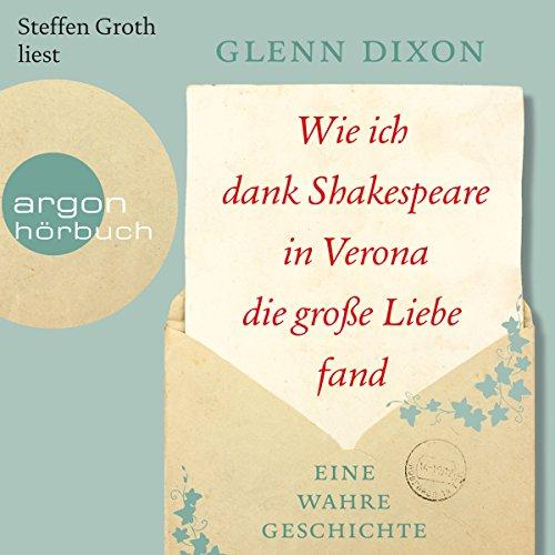 Wie ich dank Shakespeare in Verona die große Liebe fand Titelbild
