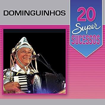 20 Super Sucessos: Dominguinhos (Ao Vivo)