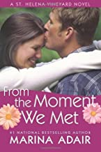 From the Moment We Met (A St. Helena Vineyard Novel)
