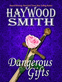 Dangerous Gifts by [Haywood Smith]