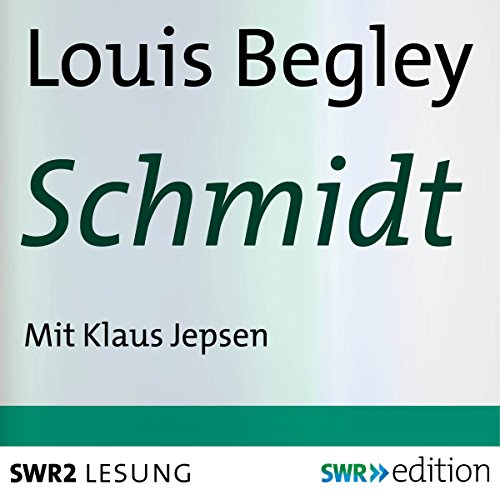 Schmidt audiobook cover art
