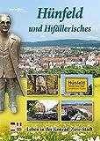 Hünfeld und Hifällerisches: Leben in der Konrad-Zuse-Stadt