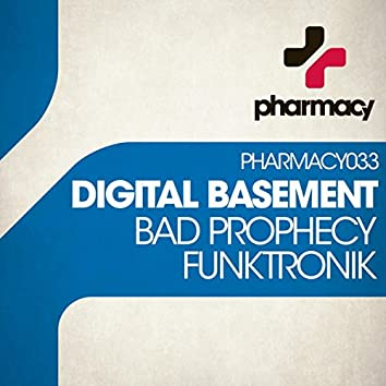 Bad Prophecy / Funktronik