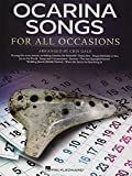 Ocarina Songs for All Occasions arranged by Cris Gale: For All Occasions