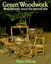 Best green woodwork working with wood the natural way Reviews