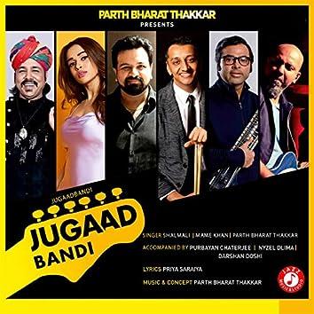 Jugaadbandi (feat. Purbayan Chaterjee, Nyzel Dlima, Darshan Doshi)