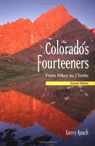 Image OfColorado's Fourteeners, 2nd Ed.: From Hikes To Climbs