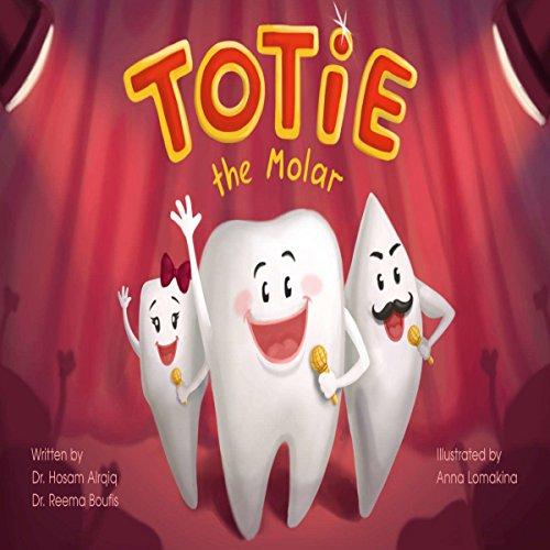 Totie the Molar audiobook cover art