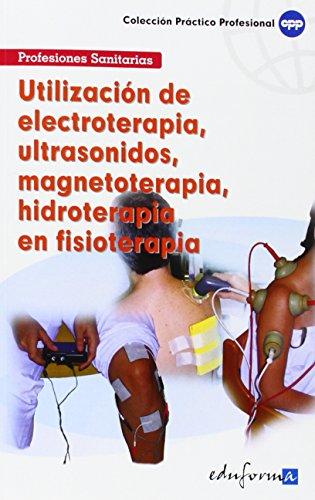 Utilización De Electroterapia, Ultrasonidos, Magnetoterapia, Hidroterapia En...