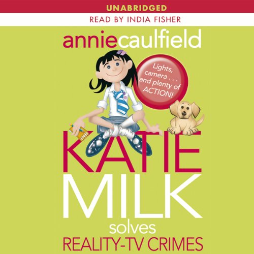 Katie Milk Solves Reality-TV Crimes audiobook cover art