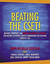 Beating The Cset!: Methods, Strategies, and Multiple Subjects Content for Beating California Subject Examinations for Teachers ( Subtest I-III)