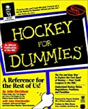 Hockey For Dummies? (Hockey for Dummies, 1st Ed)