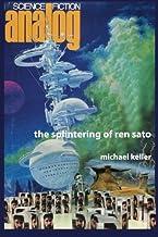 the splintering of ren sato
