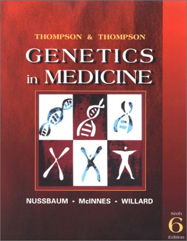 Thompson & Thompson Genetics in Medicine, Sixth Edition