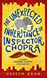 The Unexpected Inheritance of Inspector Chopra: Baby Ganesh Agency Book 1 (Baby Ganesh series)...
