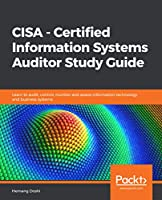 CISA – Certified Information Systems Auditor Study Guide Front Cover