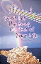 لا تدع الأغنية للخروج في حياتك