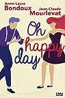 Oh happy day par Bondoux