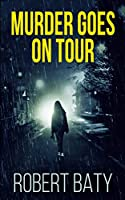 Murder Goes on Tour
