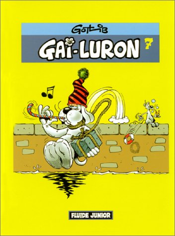 Gai Luron, numéro 7