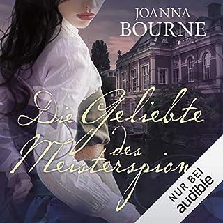 Die Geliebte des Meisterspions     Spymasters 1              Autor:                                                                                                                                 Joanna Bourne                               Sprecher:                                                                                                                                 Vera Teltz                      Spieldauer: 12 Std. und 19 Min.     185 Bewertungen     Gesamt 3,9