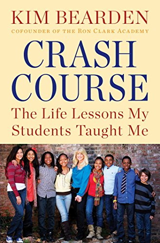 Crash Course: The Life Lessons My Students Taught Me (English Edition)