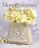 Monogrammes - L'art des lettres brodées