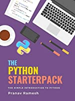 The Python Starterpack: The Simple Introduction to Python Front Cover