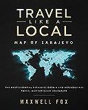 Travel Like a Local - Map of Sarajevo: The Most Essential Sarajevo (Bosnia and Herzegovina) Travel Map for Every Adventure